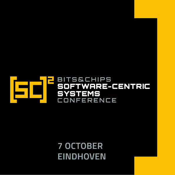Bits&Chips Software-Centric Systems Conference 2020